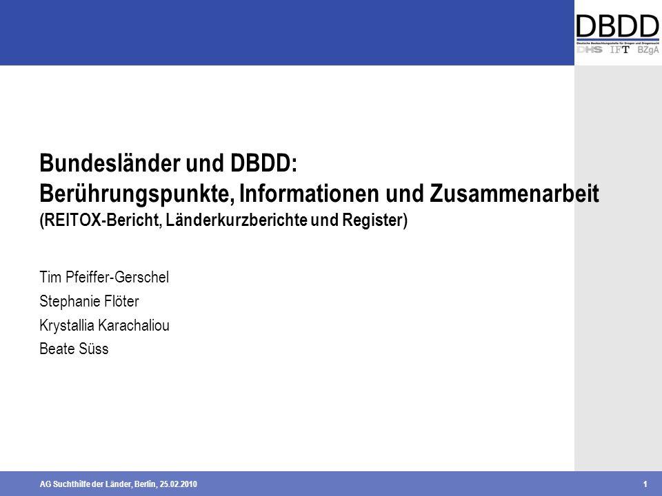Bundesländer und DBDD: Berührungspunkte, Informationen und Zusammenarbeit (REITOX-Bericht, Länderkurzberichte und Register)
