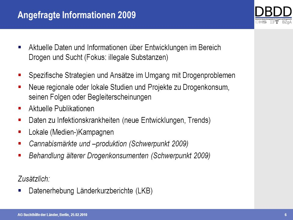 Angefragte Informationen 2009