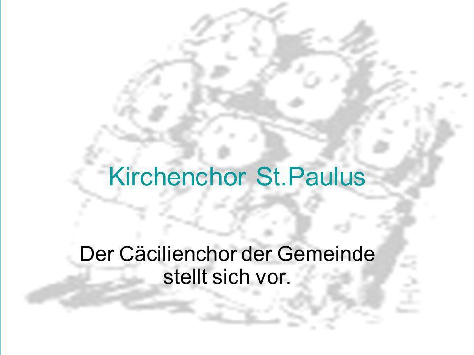 Der Cäcilienchor der Gemeinde stellt sich vor.