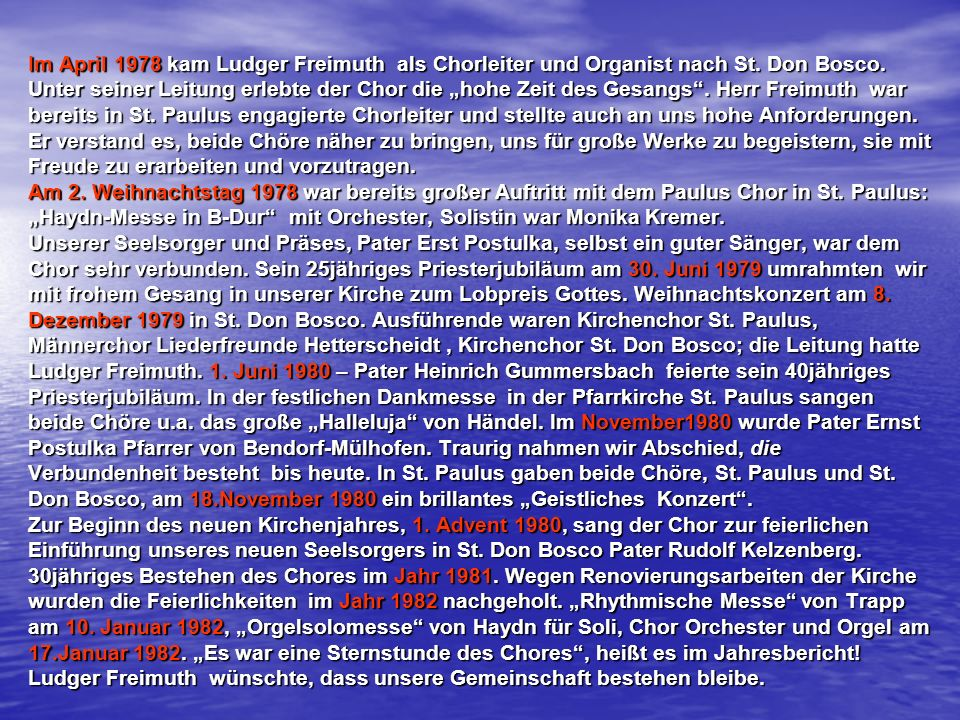 Im April 1978 kam Ludger Freimuth als Chorleiter und Organist nach St