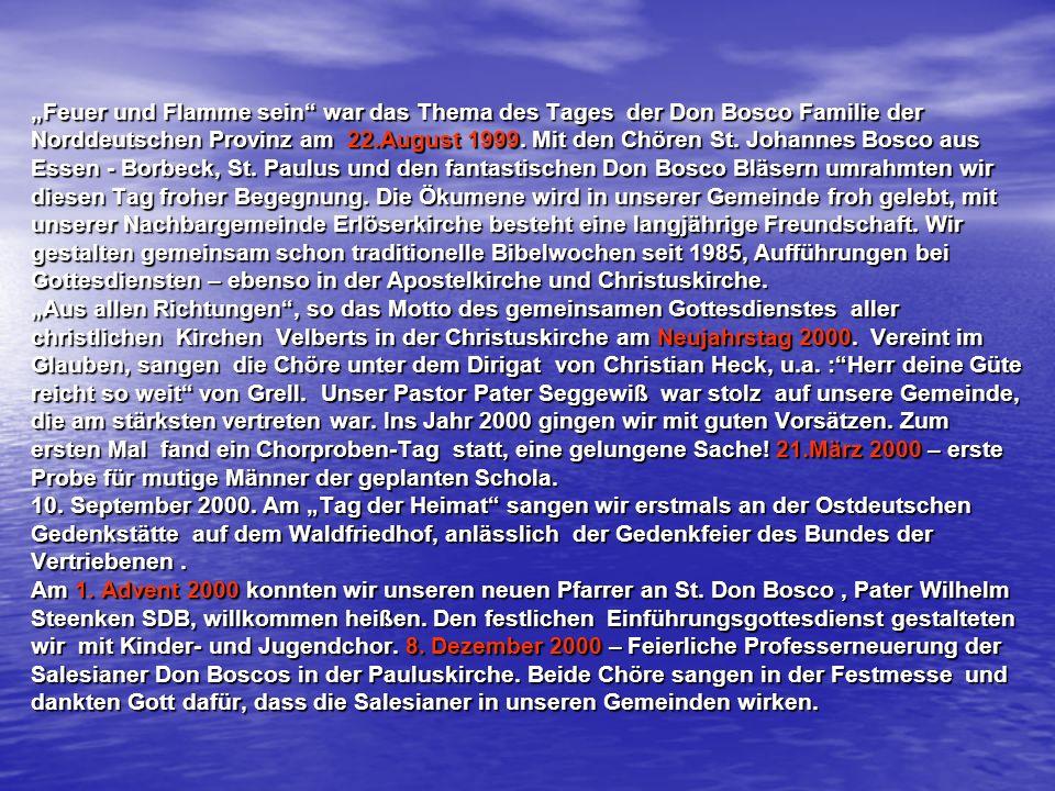 """""""Feuer und Flamme sein war das Thema des Tages der Don Bosco Familie der Norddeutschen Provinz am 22.August 1999."""