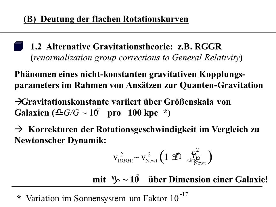 ( ) 3.6.8 (B) Deutung der flachen Rotationskurven