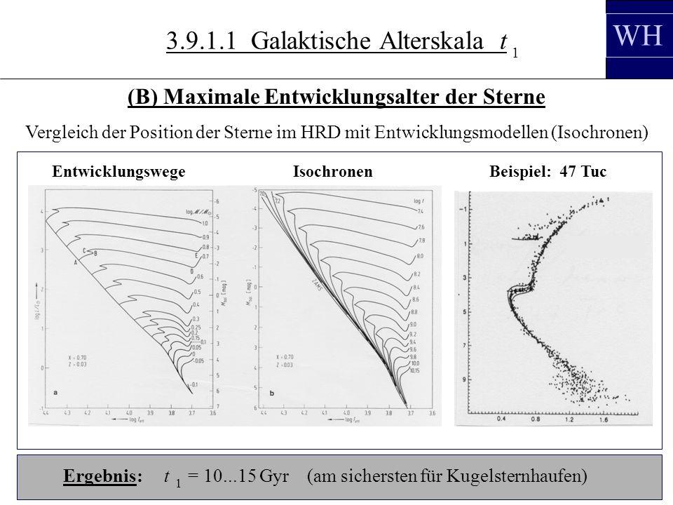 3.10.3 WH 3.9.1.1 Galaktische Alterskala t