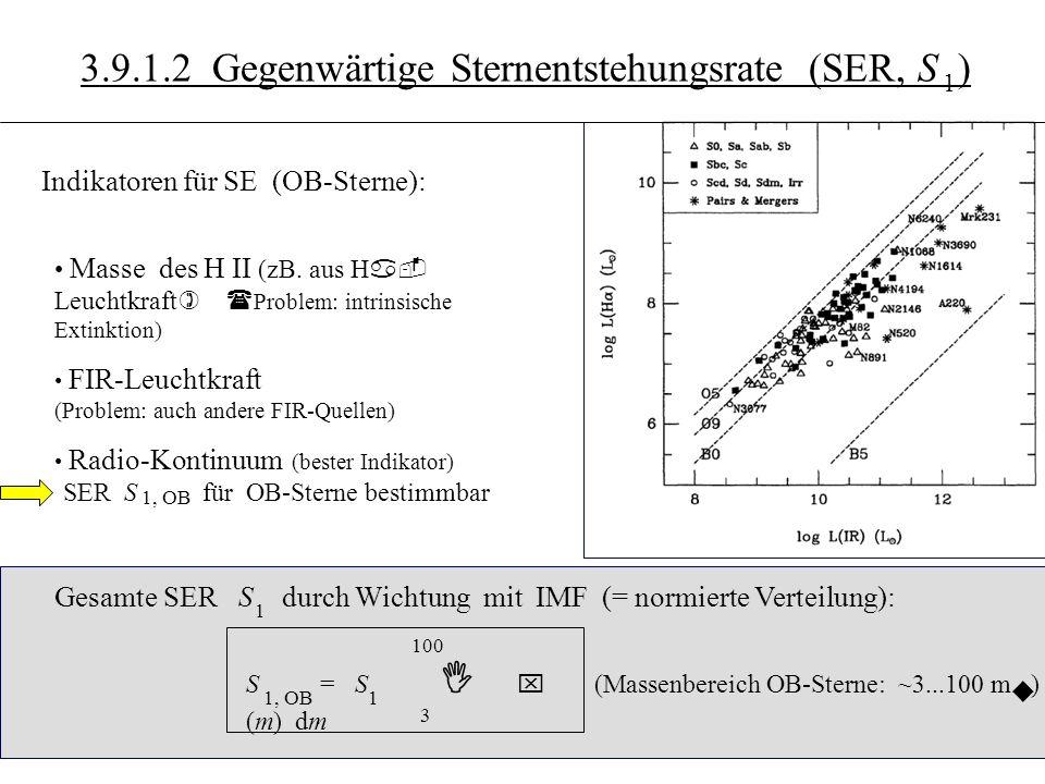 3.10.5 3.9.1.2 Gegenwärtige Sternentstehungsrate (SER, S )