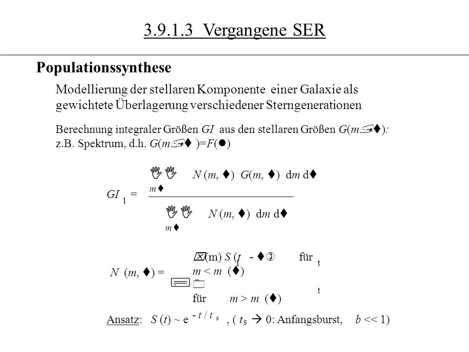 ; 3.10.7 3.9.1.3 Vergangene SER Populationssynthese