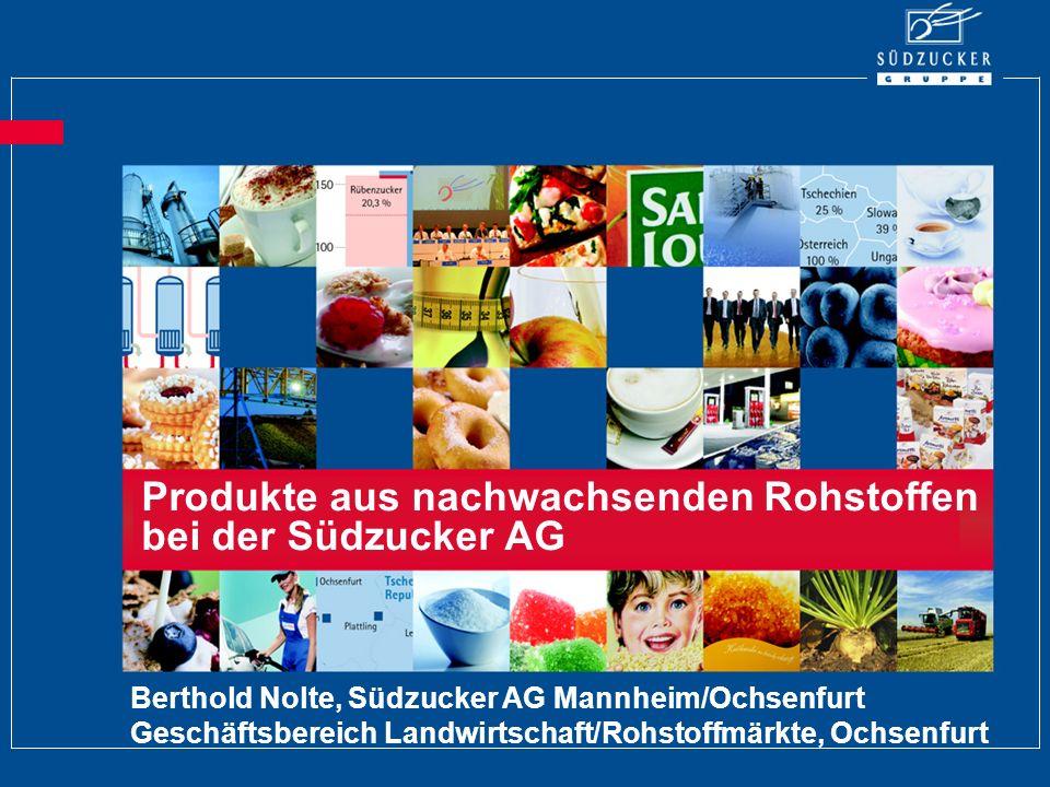 Produkte aus nachwachsenden Rohstoffen bei der Südzucker AG