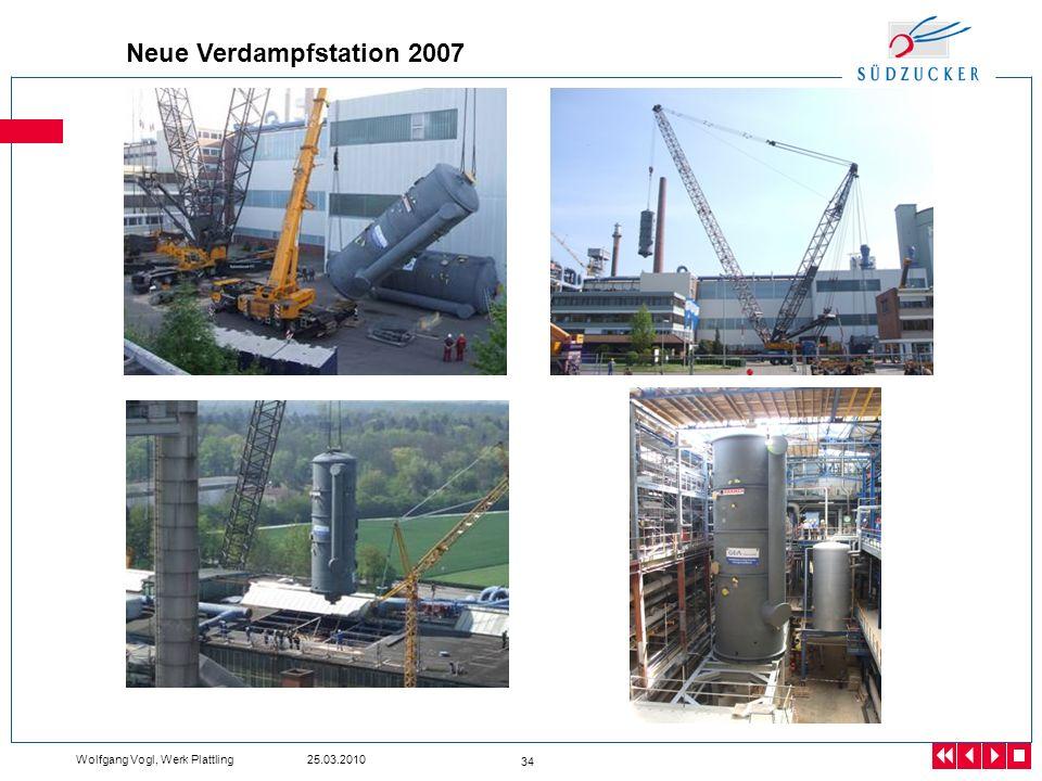 Neue Verdampfstation 2007 Wolfgang Vogl, Werk Plattling 25.03.2010