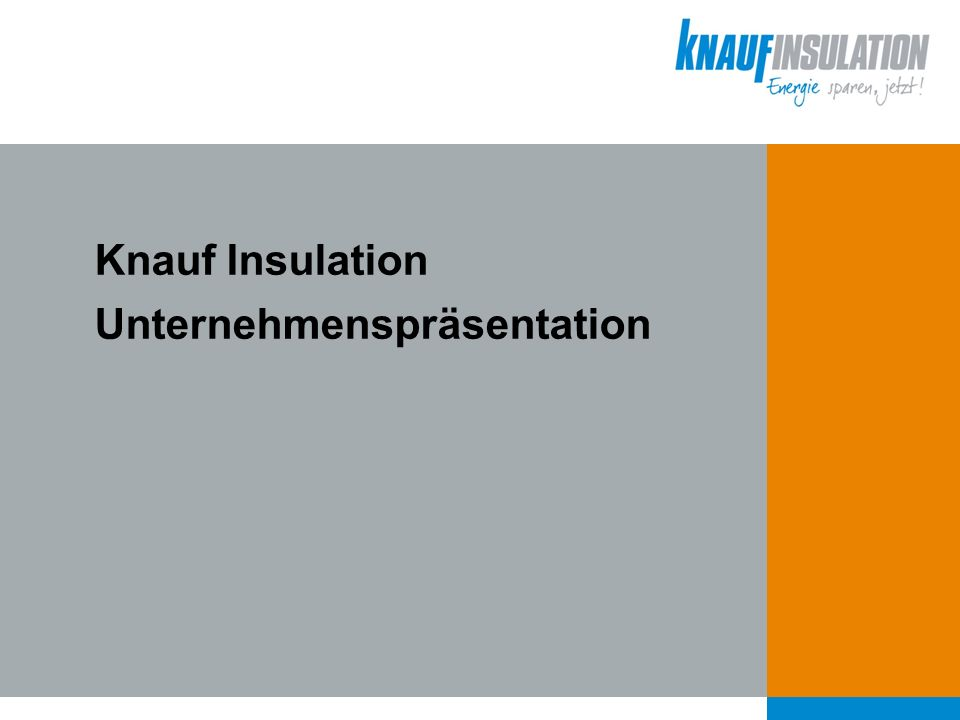 Knauf Insulation Unternehmenspräsentation