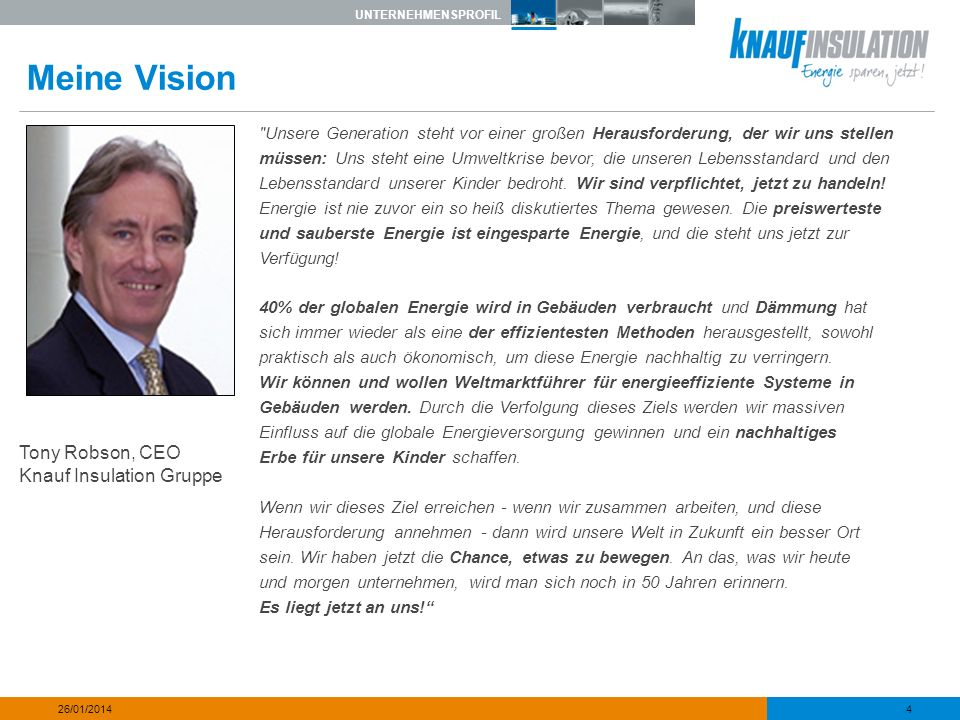 Meine Vision Tony Robson, CEO Knauf Insulation Gruppe