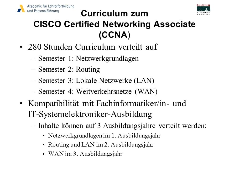 Curriculum zum CISCO Certified Networking Associate (CCNA)