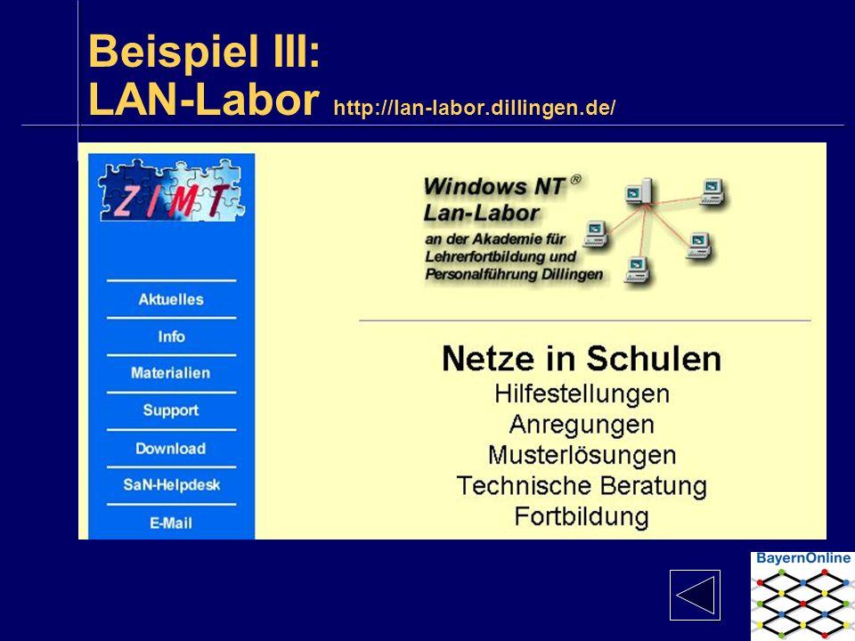 Beispiel III: LAN-Labor http://lan-labor.dillingen.de/