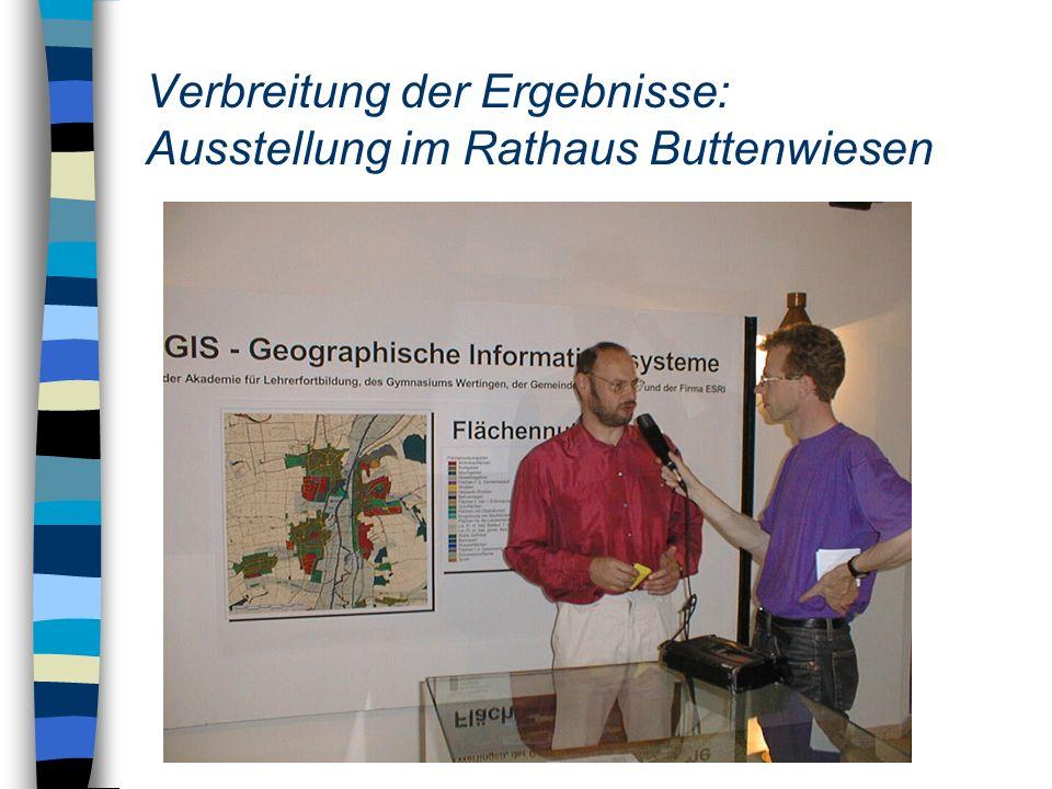 Verbreitung der Ergebnisse: Ausstellung im Rathaus Buttenwiesen