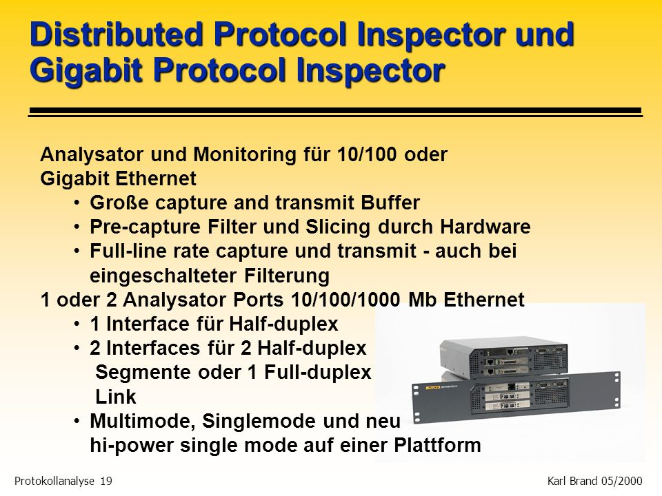 Distributed Protocol Inspector und Gigabit Protocol Inspector