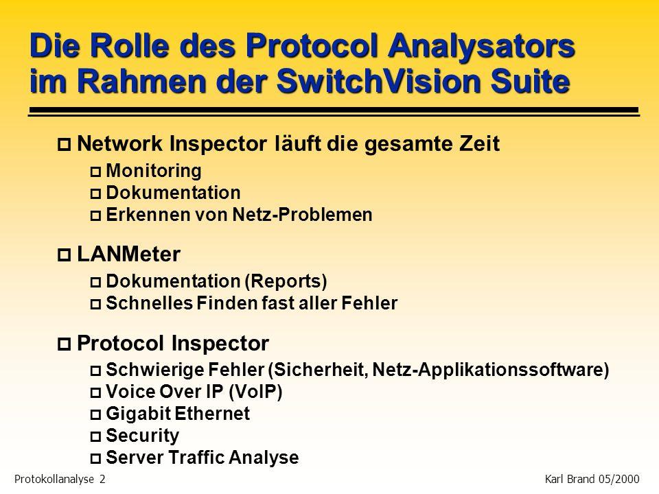 Die Rolle des Protocol Analysators im Rahmen der SwitchVision Suite