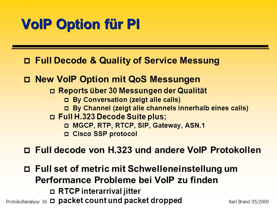 VoIP Option für PI Full Decode & Quality of Service Messung
