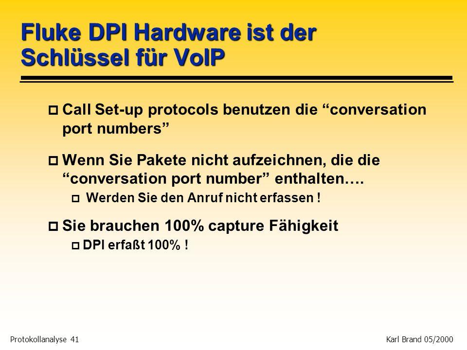 Fluke DPI Hardware ist der Schlüssel für VoIP