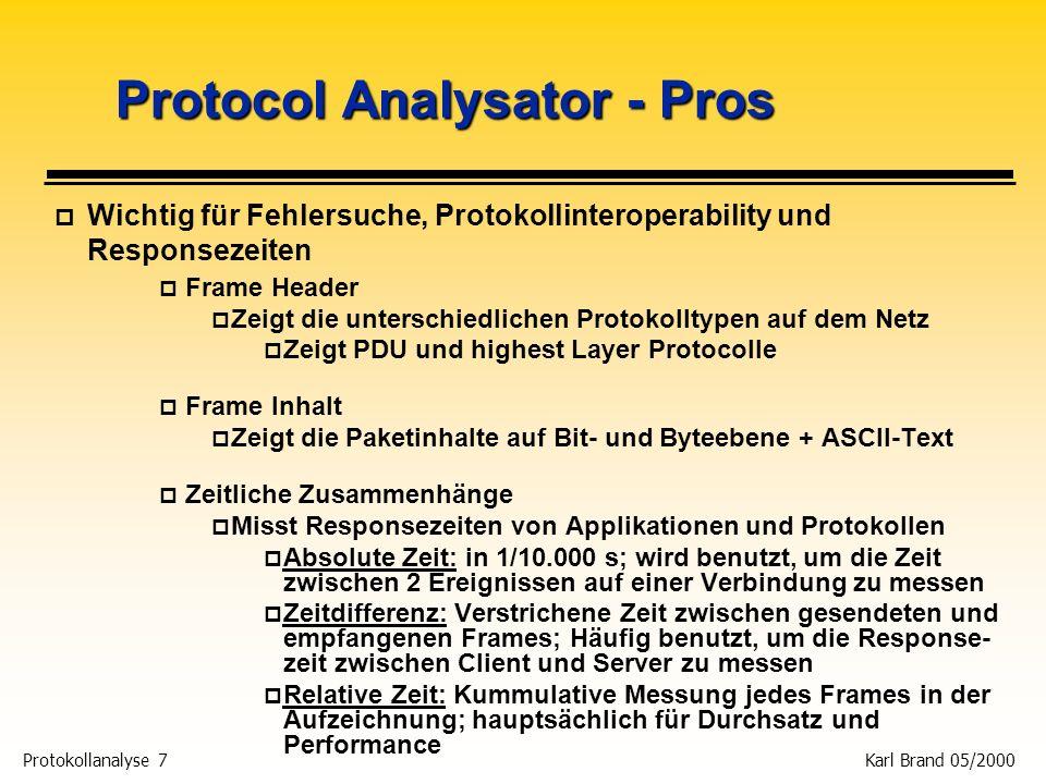Protocol Analysator - Pros