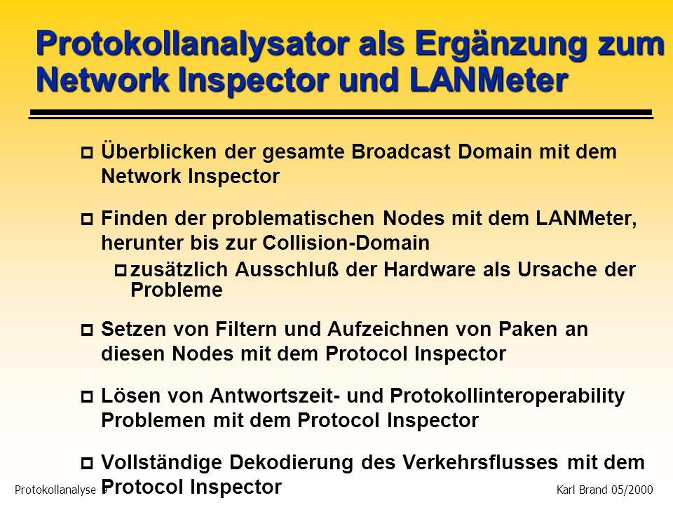 Protokollanalysator als Ergänzung zum Network Inspector und LANMeter