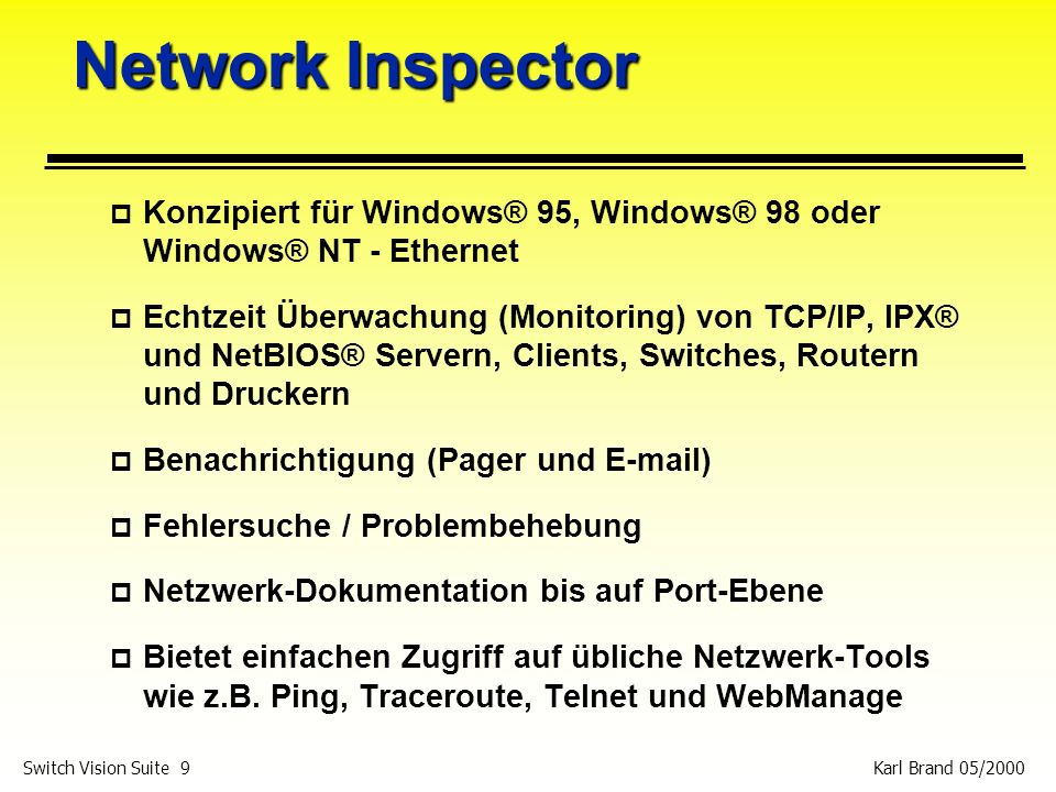 Network Inspector Konzipiert für Windows® 95, Windows® 98 oder Windows® NT - Ethernet.