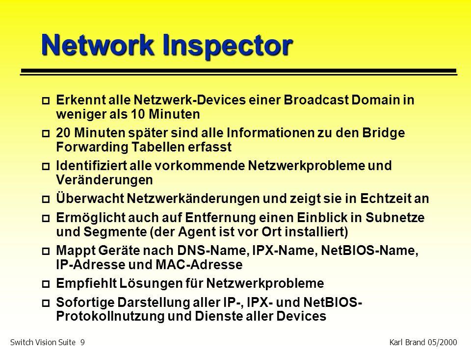 Network Inspector Erkennt alle Netzwerk-Devices einer Broadcast Domain in weniger als 10 Minuten.