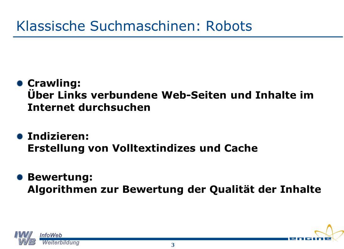 Klassische Suchmaschinen: Robots