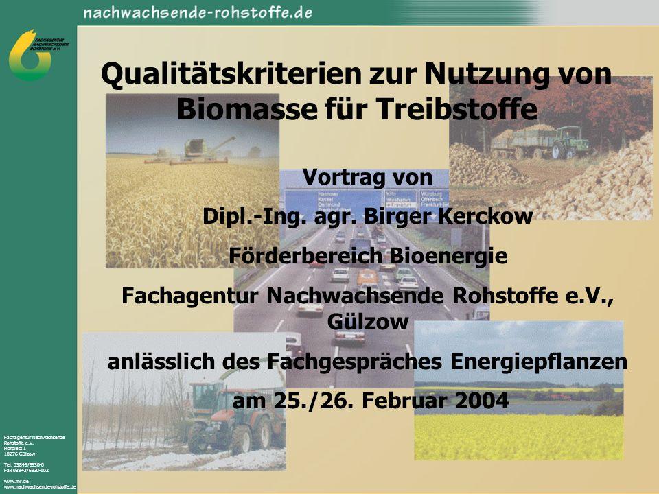 Qualitätskriterien zur Nutzung von Biomasse für Treibstoffe