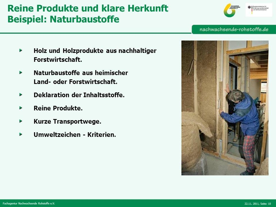 Reine Produkte und klare Herkunft Beispiel: Naturbaustoffe
