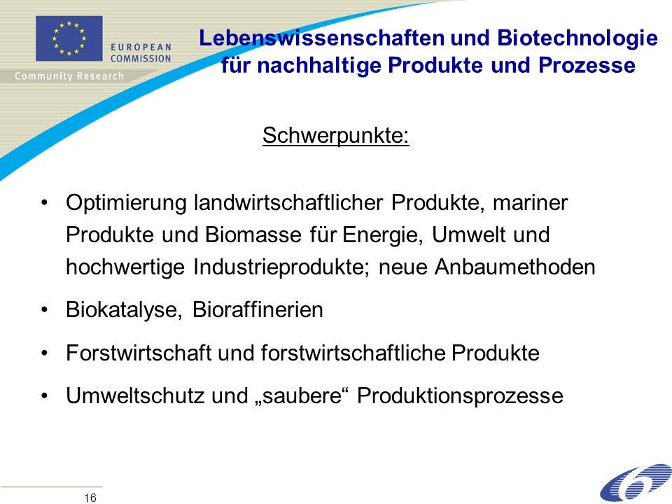Lebenswissenschaften und Biotechnologie für nachhaltige Produkte und Prozesse