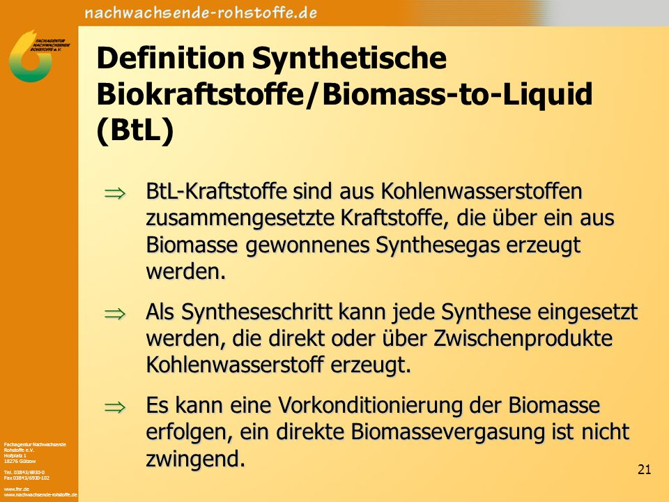 Definition Synthetische Biokraftstoffe/Biomass-to-Liquid (BtL)