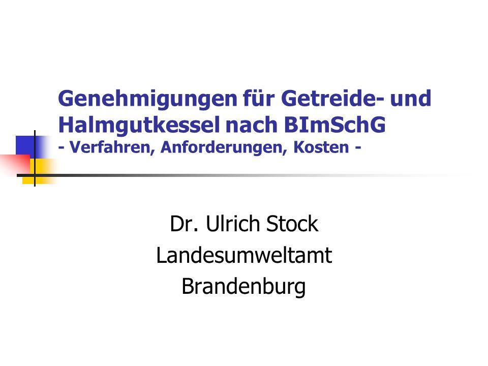 Dr. Ulrich Stock Landesumweltamt Brandenburg