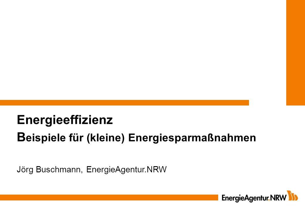 Energieeffizienz Beispiele für (kleine) Energiesparmaßnahmen