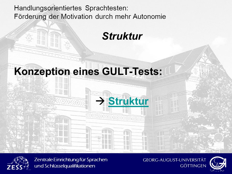 Konzeption eines GULT-Tests:  Struktur
