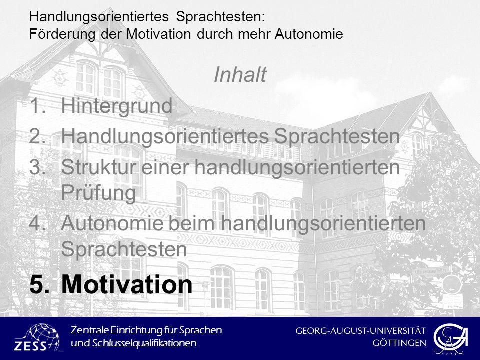 Motivation Inhalt Hintergrund Handlungsorientiertes Sprachtesten