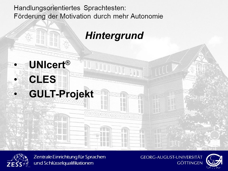 Hintergrund UNIcert® CLES GULT-Projekt