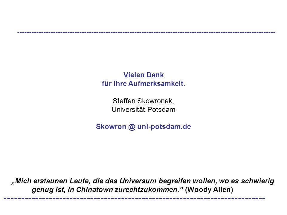 für Ihre Aufmerksamkeit. Skowron @ uni-potsdam.de
