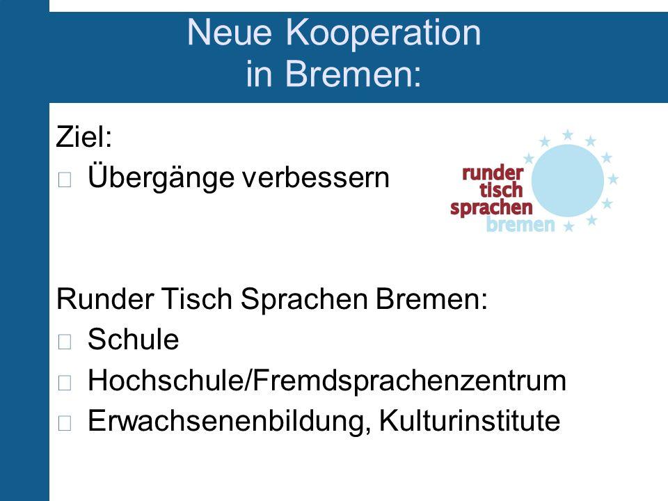 Neue Kooperation in Bremen:
