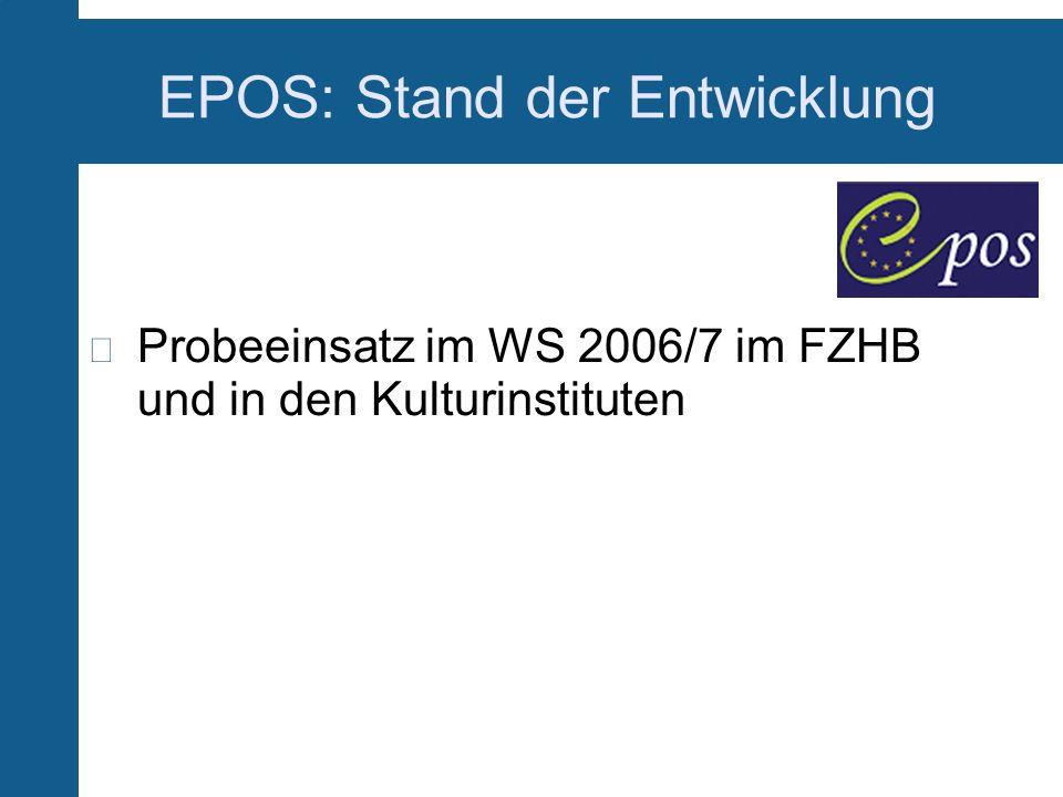 EPOS: Stand der Entwicklung