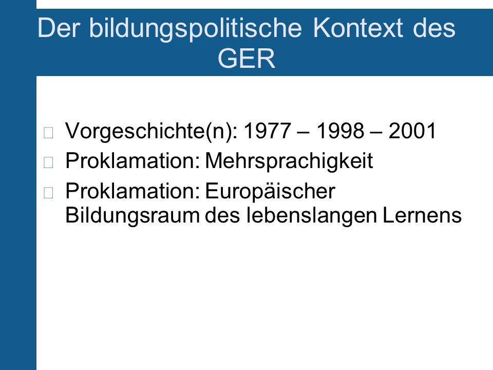 Der bildungspolitische Kontext des GER