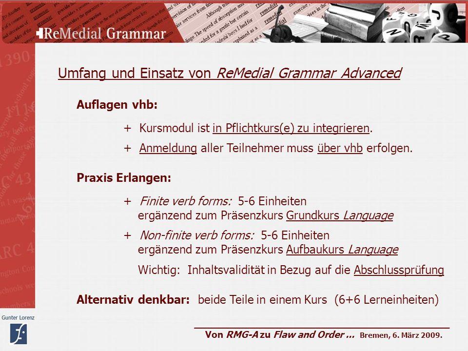 Umfang und Einsatz von ReMedial Grammar Advanced