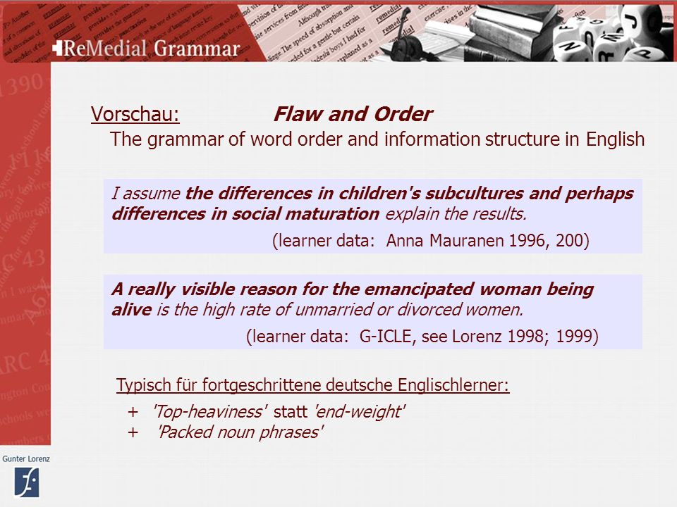 Vorschau: Flaw and Order The grammar of word order and information structure in English
