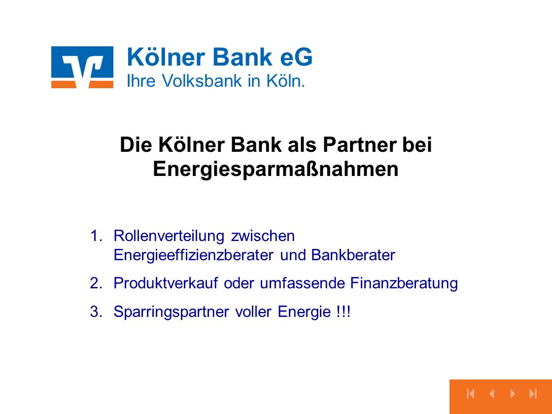 Die Kölner Bank als Partner bei Energiesparmaßnahmen