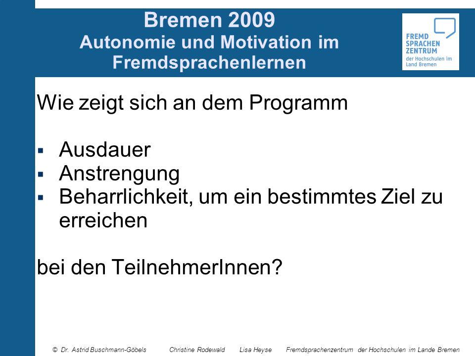 Bremen 2009 Autonomie und Motivation im Fremdsprachenlernen