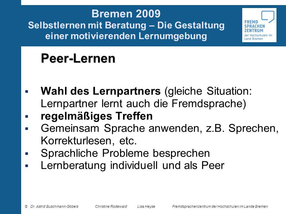 Bremen 2009 Selbstlernen mit Beratung – Die Gestaltung einer motivierenden Lernumgebung