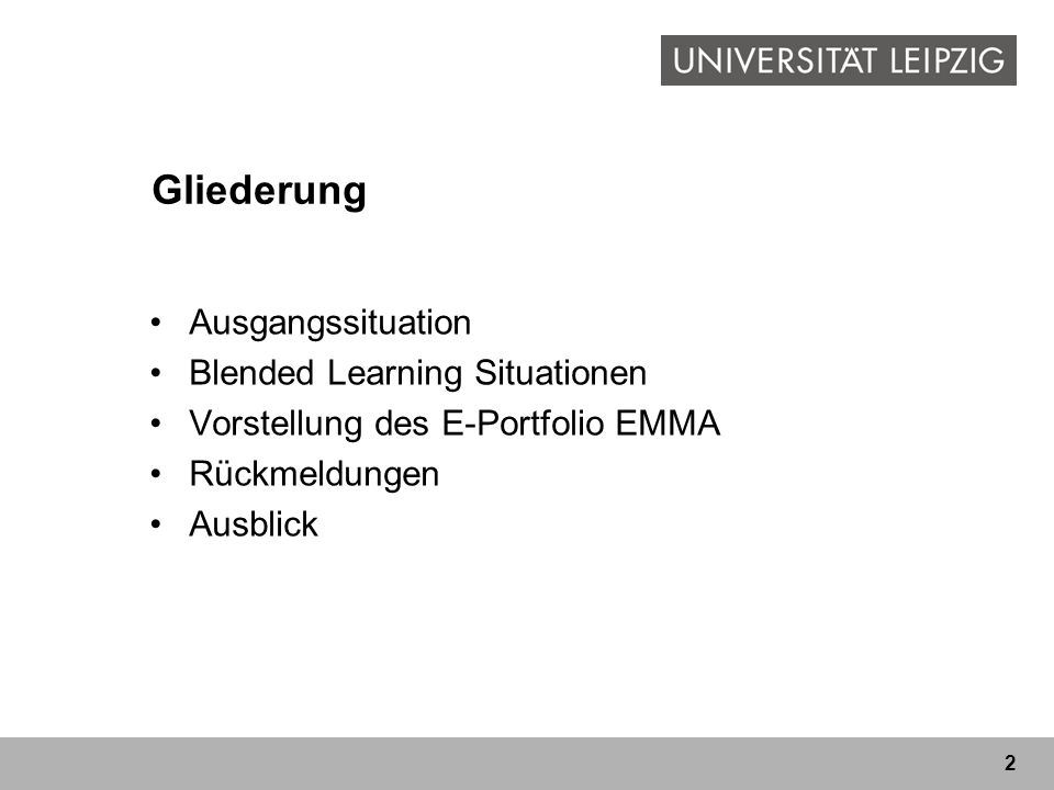 Gliederung Ausgangssituation Blended Learning Situationen