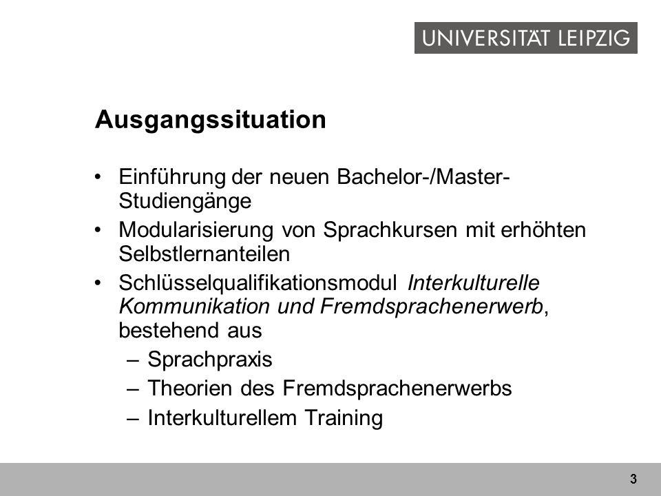 Ausgangssituation Einführung der neuen Bachelor-/Master-Studiengänge