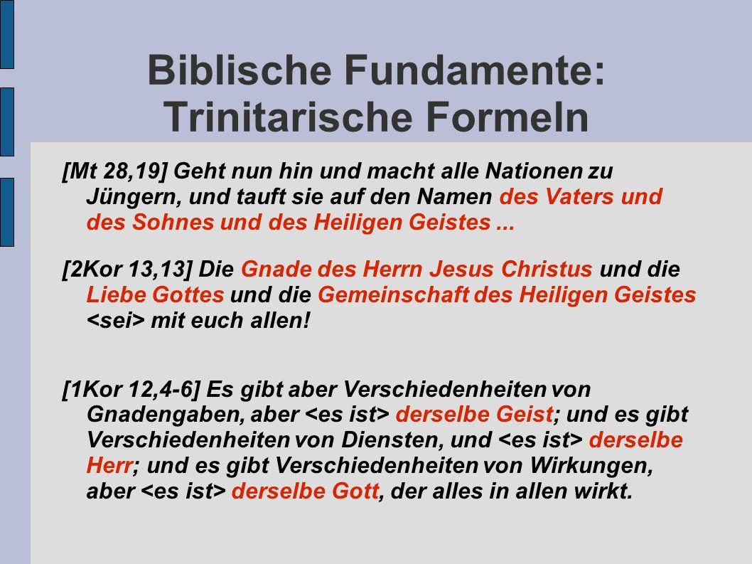 Biblische Fundamente: Trinitarische Formeln