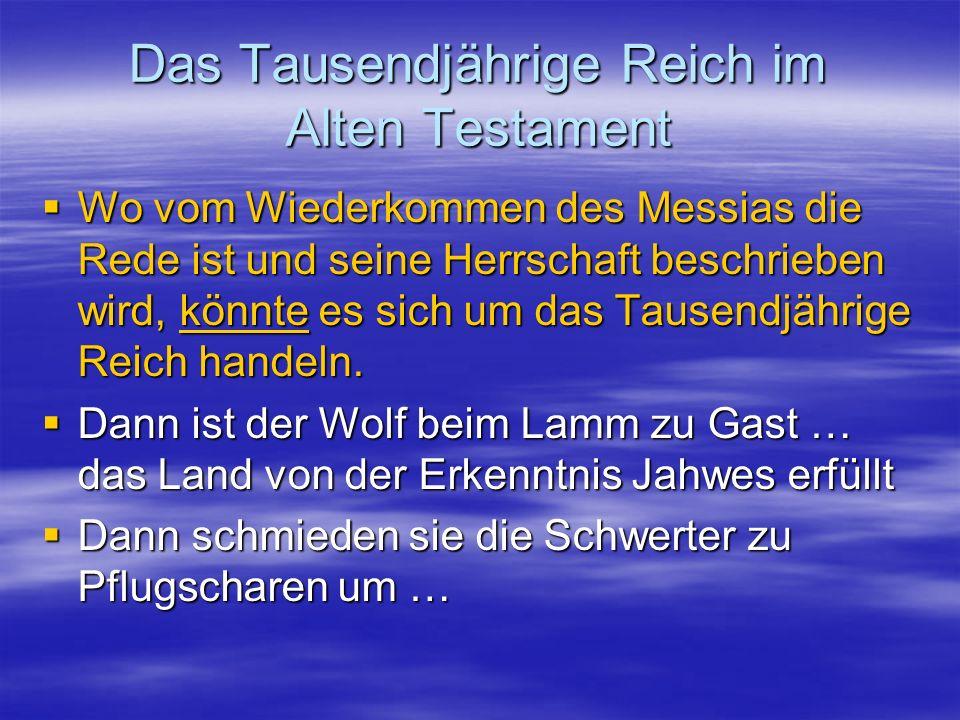 Das Tausendjährige Reich im Alten Testament