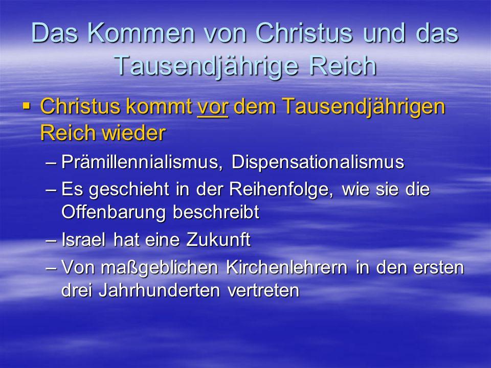 Das Kommen von Christus und das Tausendjährige Reich