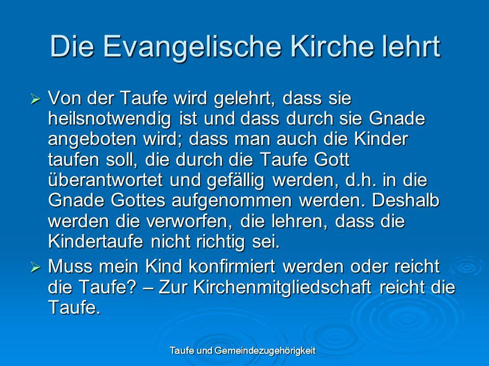 Die Evangelische Kirche lehrt
