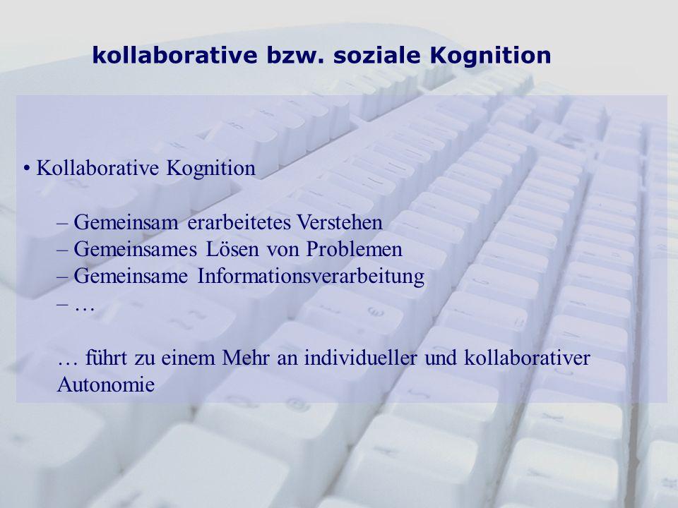 kollaborative bzw. soziale Kognition